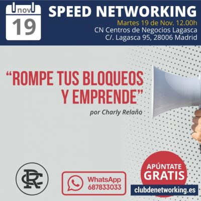 Speed Networking «Rompe tus bloqueos y EMPRENDE»