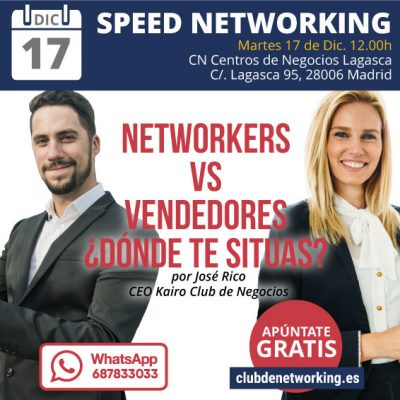 Networkers vs Vendedores, ¿Dónde te sitúas? & Speed Networking